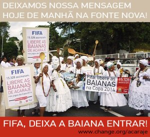 Acarajé sellers demanded to be allowed to sell their wares near the stadium during the World Cup
